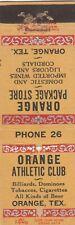 VINTAGE MATCHBOOK COVER. ORANGE ATHLETIC CLUB. PHONE 26. ORANGE, TX.