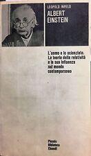 (Scienze) L. Infeld - ALBERT EINSTEIN - Einaudi 1972