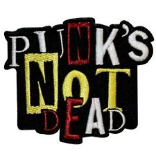 Punks Not Dead Iron On Music Badge Applique Patch KN 401B