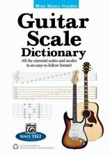Mini Music Guides -- Guitar Scale Dictionary: All the Essential Scales and Modes