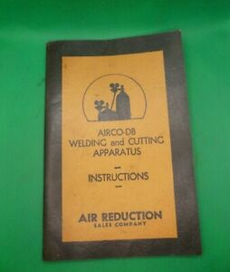 Vintage AIRCO-DB Welding and Cutting Apparatus Instruction Booklet 1929