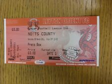 05/03/2011 BIGLIETTO: Leyton Orient V Notts County [PRESS Box]. bobfrankandelvis T