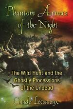 Phantom Armies of the Night : The Wild Hunt and the Ghostly Processions of...