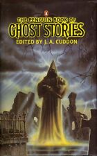 The Penguin Book of Ghost Stories,J. A. Cuddon