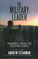 Military Leader : Fundamental Insight for Developing Leaders, Paperback by St...