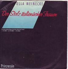 """""""7"""" - ULLA MEINECKE - Der Stolz italienischer Frauen"""