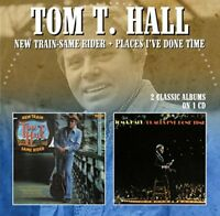 Tom T. Hall - NEW TRAIN-SAME RIDER / PLACES IVE DONE TIME [CD]