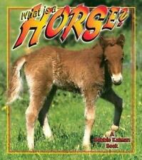 What is a Horse? (The Science of Living Things) by Kalman, Bobbie, Levigne, Hea