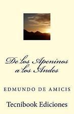 De Los Apeninos a Los Andes by Edmundo de Amicis (2013, Paperback)