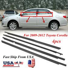 For Toyota Corolla 2007-2012 Weatherstrip Window Moulding Trim Seal Belt 4pcs