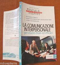 La comunicazione interpersonale per essere chiari ed efficaci RDM etas 2005