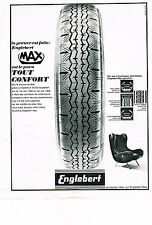 PUBLICITE ADVERTISING  1963   ENGLEBERT  pneus MAX tout confort