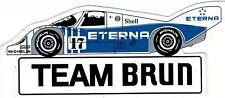 Team Brun Porsche ETERNA  Sticker Aufkleber