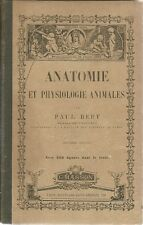 ANATOMIE ET PHYSIOLOGIE ANIMALES - PAUL BERT 1885