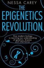 The Epigenetics Revolution: How Modern Biology Is Rewriting Our Understanding of