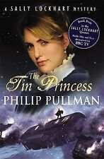 The Tin Princess: A Sally Lockhart Mystery by Philip Pullman (Paperback)