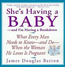 SHE'S HAVING A BABY - JAMES DOUGLAS BARRON (PAPERBACK) NEW