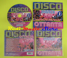 CD DISCO OTTANTA DANCE 1 compilation 2006 WILLY DAVE MISS JOHNSON MOKAMBO (C3)