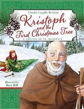Kristoph and the First Christmas Tree: By McAdam, Claudia Cangilla