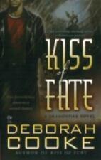 Kiss of Fate by Deborah Cooke ~ Dragonfire Pyr 3 ~ COMBINED SHIP 25¢ ea add'l pb