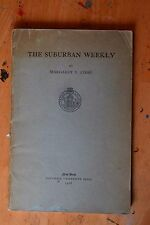 Suburban Weekly by Margaret Cosse Columbia 1928 Alternative Newspaper Journalism