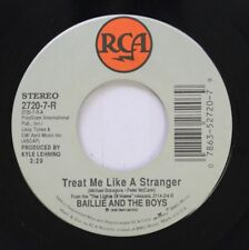 Country 45 Baillie And The Boys - Treat Me Like A Stranger / I'D Love To On Rca