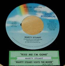 Marty Stuart 45 Kiss Me I'm Gone / Marty Stuart Visits The Moon  w/ts