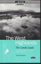 Good, The Lonely Lands: Luath Guide to Argyll and the West Highlands of Scotland