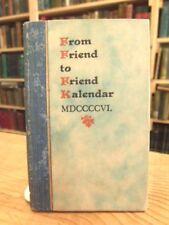 Friend to Friend Kalendar Poetry, Frederick Stokes 1906 Antique Calendar Book