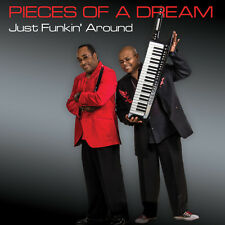 Pieces of a Dream - Just Funkin'around [New CD]