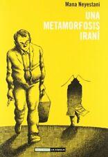 Una metamorfosis iraní (Novela gráfica)