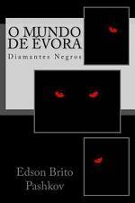 O Mundo De Évora : Diamantes Negros by Edson Pashkov (2013, Paperback)