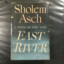 Asch, Sholem EAST RIVER, 1st Edition 1st Printing