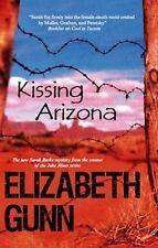 Kissing Arizona (Sarah Burke Mysteries), Elizabeth Gunn, Good Book