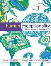 Human Exceptionality : School, Community, and Family by Clifford J. Drew, M. Win
