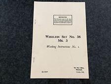 Wireless Set No.38 Mk 3 Working Instructions No.2 - Reprinted Manual