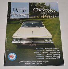LE MAGAZINE DE L'AUTO ANCIENNE FRENCH AVRIL 2010 CHEVROLET BEAUMONT 1966