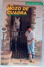 EL MOZO DE CUADRA - CLAUDE LUX - ED. HISPANO EUROPEA 1996 - VER INDICE