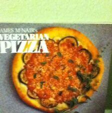 James McNair's Vegetarian Pizza by James McNair (1993, Paperback)