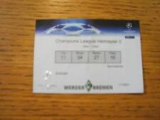 28/11/2007 Ticket: Werder Bremen v Real Madrid [European Cup] (Torn, Folded). No