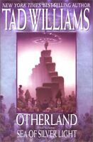 Sea of Silver Light (Otherland #4) by Tad Williams