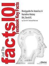 Studyguide for America: A Narrative History by Shi, David E., ISBN 9780393265934