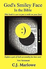 God's Smiley Face in the Bible by C. J. Marlowe (2004, Paperback)