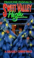 A Deadly Christmas (Sweet Valley High) Pascal, Francine Mass Market Paperback