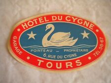 Vintage Luggage label Hotel Du Cygne Tours Swan 1950s
