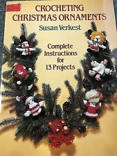 Dover Needlework Series Crocheting Christmas Ornaments,1982,13 crocheted designs