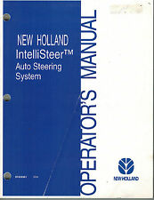 NEW HOLLAND  IntelliSteer AUTO STEERING SYSTEM OPERATOR'S  MANUAL