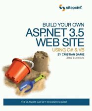 Build Your Own ASP.NET 3.5 Web Site Using C# & VB 3rd Edition By Cristian Darie