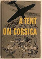 A Tent On Corsica, Air Campaign Mediterranean Grim Life Tail Gunner B-26 WWII