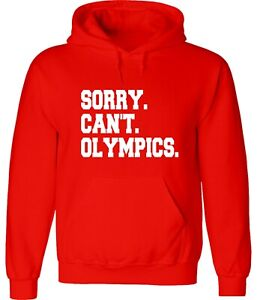 Tokyo Sorry Can't 2021 Olympics Funny Unisex Graphic Hoodie Sweatshirt